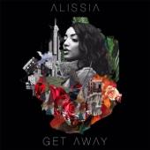 Alissia - Get Away bild