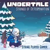 String Player Gamer - Undertale: Strings of Determination (Complete Edition) artwork