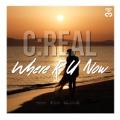 C:Real - Where R U Now (feat. Fox Glove) [Pink Noisy Remix] artwork