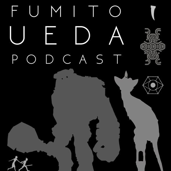 Fumito Ueda Podcast