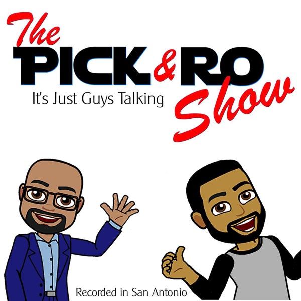 The Pick & Ro Show