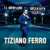 Tiziano Ferro - Il Mestiere Della Vita Urban Vs Acoustic artwork