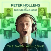 The Dawn Will Come (feat. The Patreon Chorus)