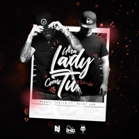 Descargar mp3 Manuel Turizo Una Lady Como Tú (Remix) [feat. Nicky Jam]