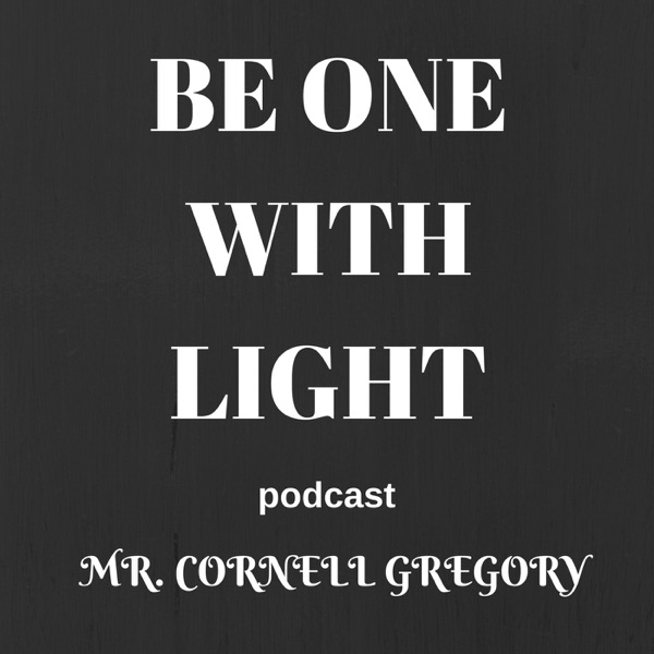 Be One With Light Podcast