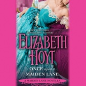 Elizabeth Hoyt - Once Upon a Maiden Lane: A Maiden Lane Novella (Unabridged)  artwork