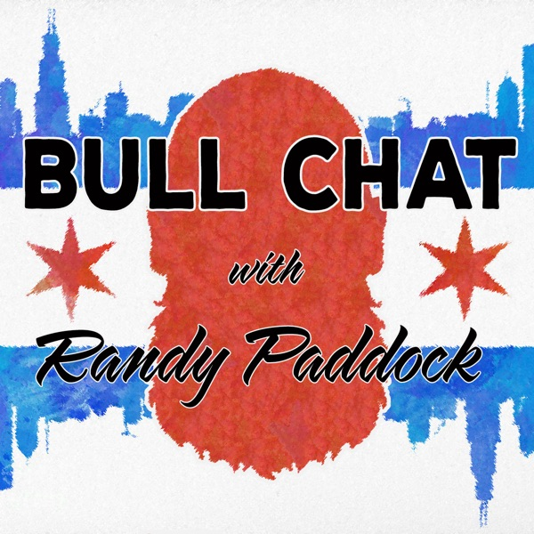 Bullchat with Randy Paddock