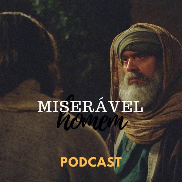 Miserável Homem Podcast