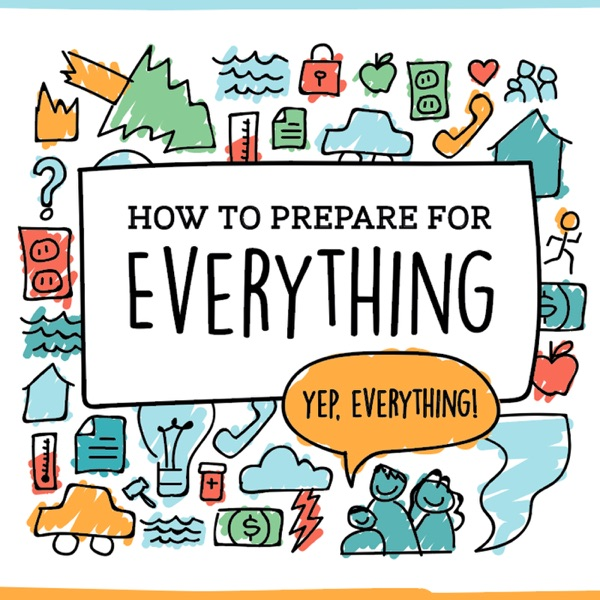 How to Prepare for Everything