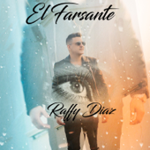 El Farsante - Raffy Diaz