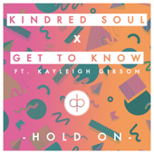 Hold On (feat. Kayleigh Gibson)