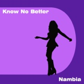 Know No Better (Acapella Vocal Mix) - Nambia
