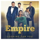 Looking for You (feat. Jussie Smollett & Terrell Carter) - Empire Cast