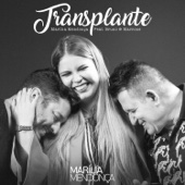 Transplante (feat. Bruno & Marrone)