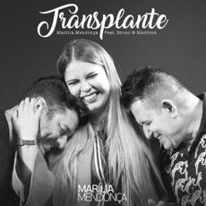 Baixar Transplante (feat. Bruno & Marrone) - Marília Mendonça