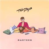 2 Days - Marteen