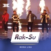 Rak - Mona Lisa (x Factor Recording)