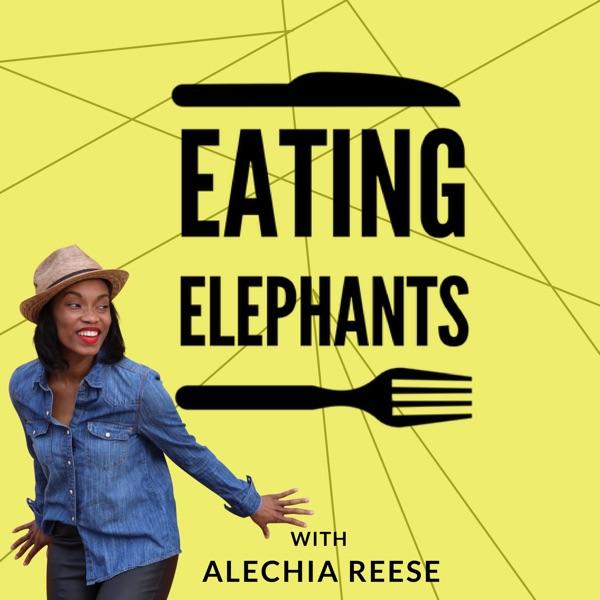 Eating Elephants Podcast