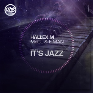 4 Hallex M - It's Jazz (feat. MdCL & E-Man)