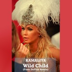Kamaliya - Wild Child (Funk-Device Remix)