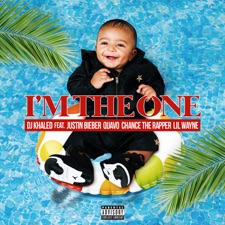 I'm The One by DJ Khaled feat. Justin Bieber, Quavo, Chance the Rapper, Lil Wayne