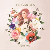 The Garden (Deluxe Edition) - Kari Jobe Cover Art
