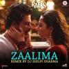 Zaalima (Remix)