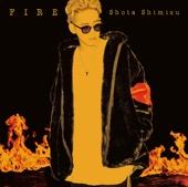 FIRE - 清水 翔太