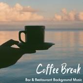 Coffee Break - Bar & Restaurant Background Music, Relaxing Bossa Nova Piano Instrumental Songs