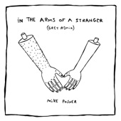 In the Arms of a Stranger (Grey Remix) - Single