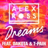 Dreams (Feat. Dakota and T)