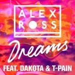 Dreams (feat. Dakota & T-Pain) - Single