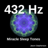 432 Hz Miracle Sleep Tones