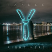 Right Here - Single, Faydee