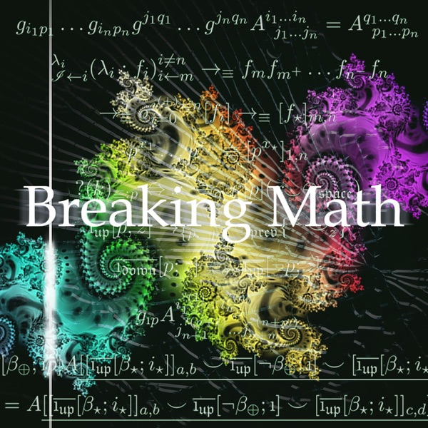 Breaking Math Podcast