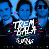 Trem-Bala (feat. Ana Vilela)