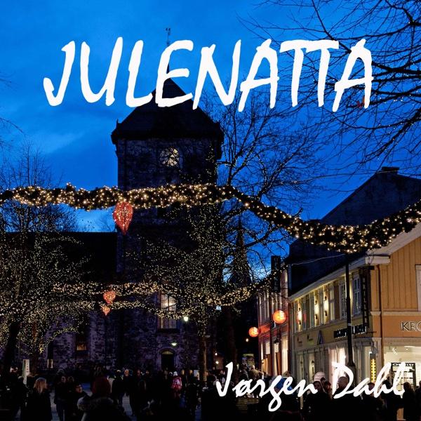 Julenatta - Single | Jørgen Dahl