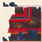 Grizzly Bear - Painted Ruins  artwork