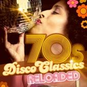 70s Disco Classics Reloaded