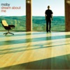 Dream About Me (Radio Mix) - Single, Moby