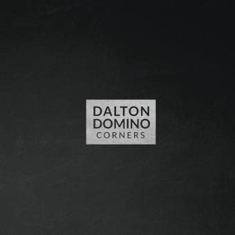 Corners – Dalton Domino