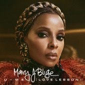 U + Me (Love Lesson) - Mary J. Blige