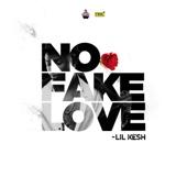 No Fake Love - Lil Kesh