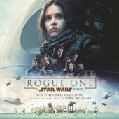 Rogue One: A Star Wars Story (Original Motion Picture Soundtrack), Michael Giacchino