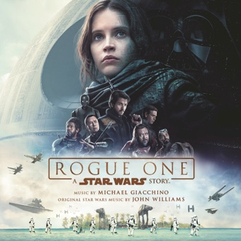 Rogue One: A Star Wars Story (Original Motion Picture Soundtrack) – Michael Giacchino