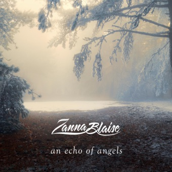 An Echo of Angels – Zanna Blaise