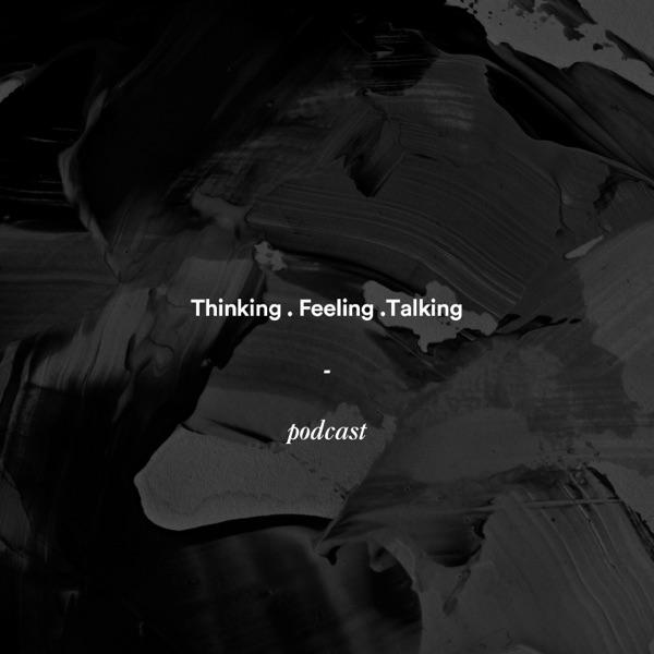 Thinking Talking Feeling