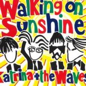 Walking on Sunshine (2004 Version) - Katrina & The Waves
