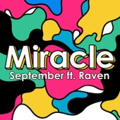 Miracle (ft. Raven) - Single