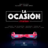 La Ocasión (Remix) [feat. Ozuna, De La Ghetto, Arcángel, Anuel AA, Daddy Yankee, Nicky Jam, Farruko, J Balvin & Zion] - Single